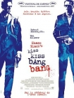 Shane Black's Kiss Kiss Bang Bang