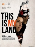 THIS IS MY LAND -  Bande Annonce VOSTFR