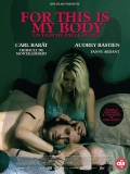 FOR THIS IS MY BODY - Bande Annonce (2016)