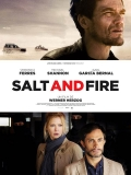 Salt And Fire - Bande annonce HD VOSTFR