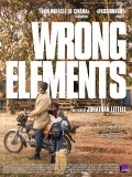 Bande-annonce - WRONG ELEMENTS de Jonathan Littell