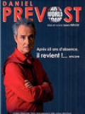 Daniel Prévost : Paris World Tour 2006