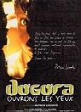 Dogora ouvrons les yeux