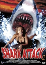 Shark Attack 2 - Le carnage