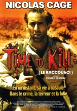 Time to Kill (le raccourci)