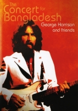 George Harrison and Friends : The Concert for Bangladesh