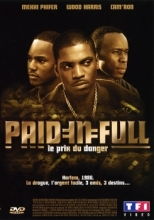 Paid in Full - Le prix du danger