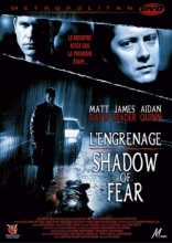 Shadow of Fear - L'engrenage