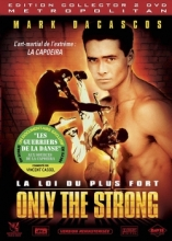 Only the Strong - La loi du plus fort streaming