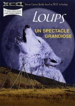 Loups - Un spectacle grandiose