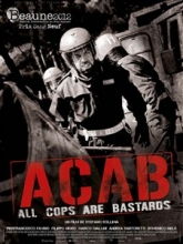 A.C.A.B : All Cops Are Bastards