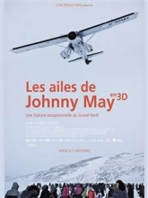 Grand Nord 3D : les ailes de Johnny May