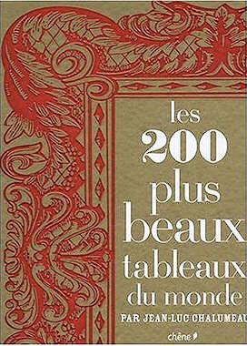 30 beaux livres offrir pour no l les 200 plus beaux tableaux du monde. Black Bedroom Furniture Sets. Home Design Ideas
