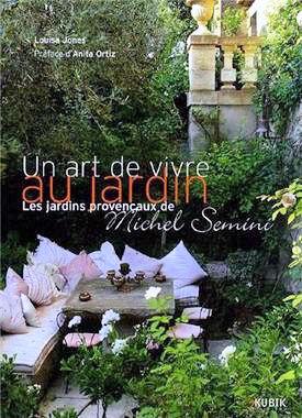 30 beaux livres offrir pour no l un art de vivre au jardin les jardins proven aux de michel. Black Bedroom Furniture Sets. Home Design Ideas