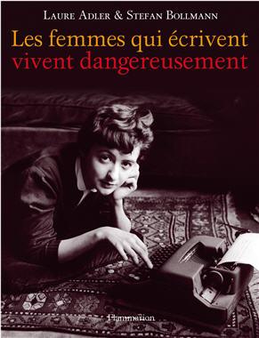 Les femmes qui écrivent vivent dangereusement dans 03. Beaux Livres les-femmes-qui-%E9crivent